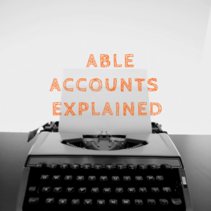 able-acounts-explained-tips